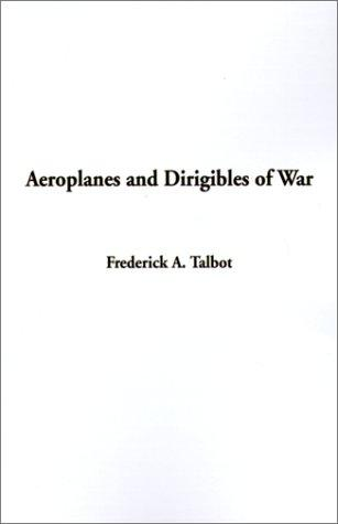 Download Aeroplanes and Dirigibles of War