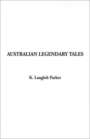 Download Australian Legendary Tales