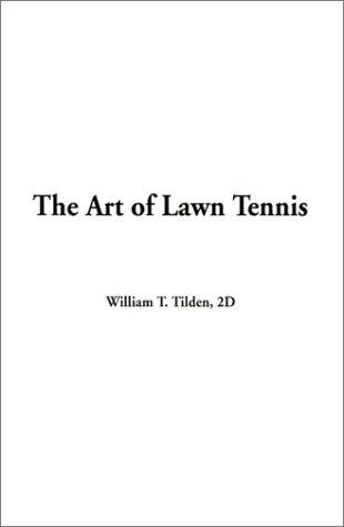 Download The Art of Lawn Tennis