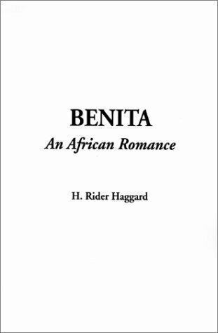 Download Benita, an African Romance