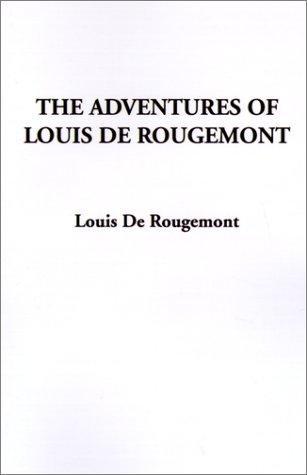 Download The Adventures of Louis De Rougemont