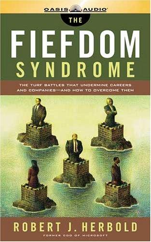 Download The Fiefdom Syndrome