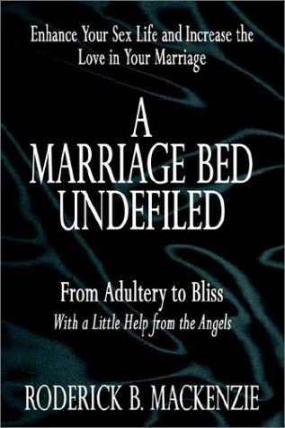 A Marriage Bed Undefiled (Open Library)