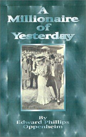Download A Millionaire of Yesterday