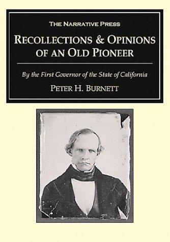 Recollections and Opinions of an Old Pioneer