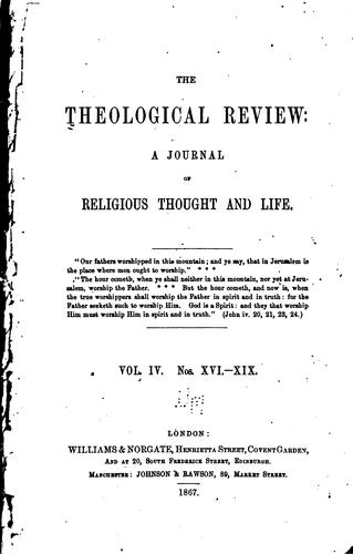 The Theological Review: A Quarterly Journal of Religious Thought and Life