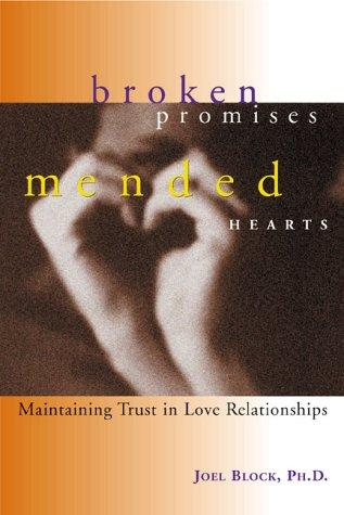 Broken Promises, Mended Hearts
