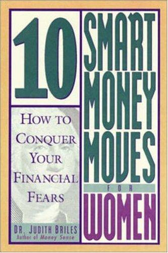 10 Smart Money Moves For Women