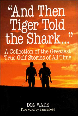 "Download ""And Then Tiger Told the Shark . . ."""