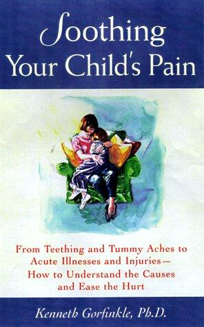Download Soothing Your Child's Pain