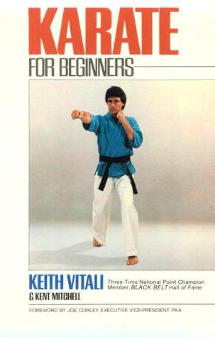 Karate for beginners by Keith Vitali