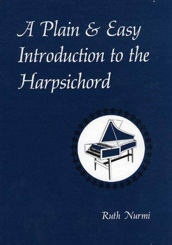 Download A plain & easy introduction to the harpsichord