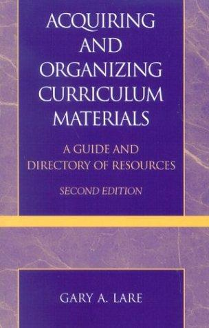 Acquiring and organizing curriculum materials