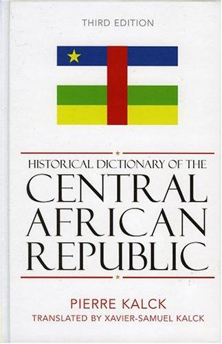 Download Historical dictionary of the Central African Republic