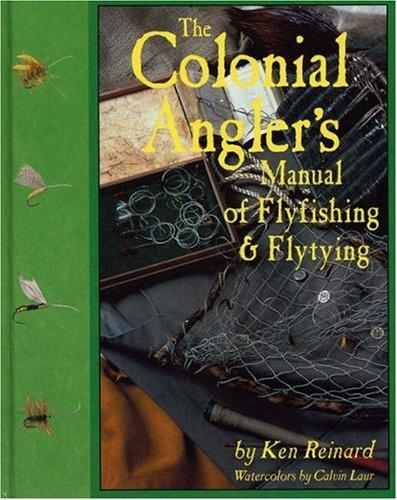 Download The Colonial Angler's Manual of Flyfishing and Flytying