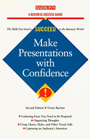 Make presentations with confidence