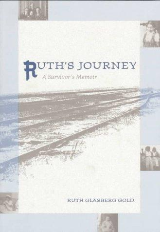 Ruth's Journey by Ruth Glasberg Gold