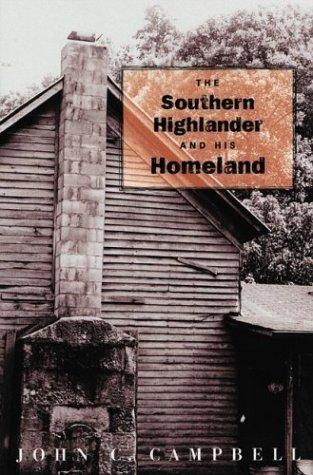 The southern highlander & his homeland