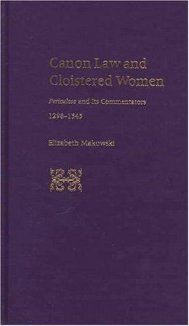Download Canon law and cloistered women