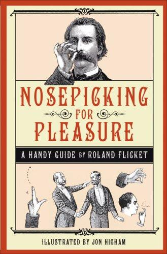 Download Nosepicking for Pleasure