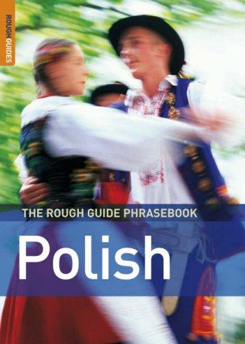 Download The Rough Guide to Polish Dictionary Phrasebook 3 (Rough Guide Phrasebooks)