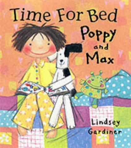 Time for Bed Poppy and Max (Poppy & Max)