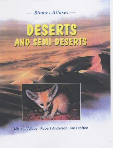 Download Deserts and Semi-deserts (Biomes Atlases)