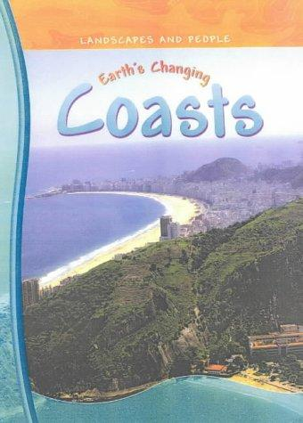 Earth's Changing Coasts (Landscapes & People)