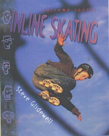 Inline Skating (Extreme Sports)