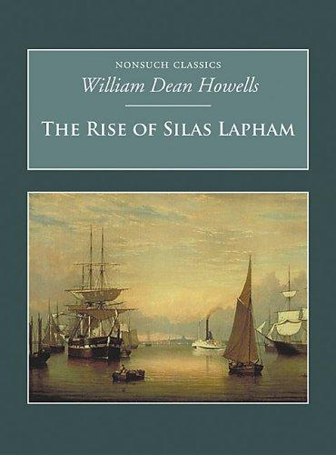 Download The Rise of Silas Lapham (Nonsuch Classics)