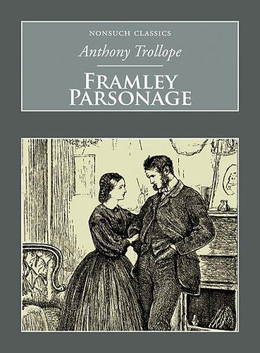 Download Framley Parsonage (Nonsuch Classics)