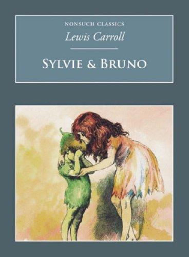 Download Sylvie and Bruno (Nonsuch Classics)