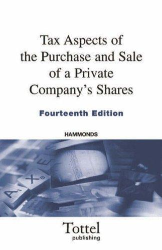 Download Tax Aspects of the Purchase and Sale of a Private Company's Shares