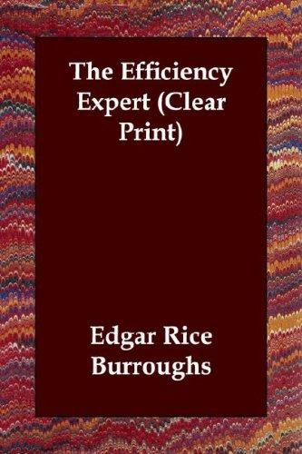 Download The Efficiency Expert (Clear Print)