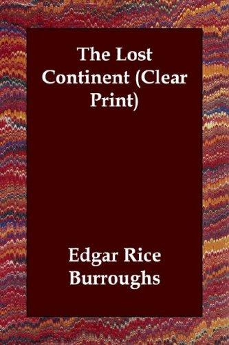 Download The Lost Continent (Clear Print)