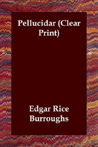Download Pellucidar (Clear Print)