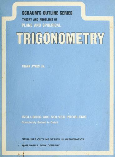 Download Schaum's outline of theory and problems of plane and spherical trigonometry