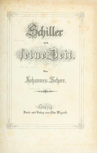 Schiller und seine Zeit.