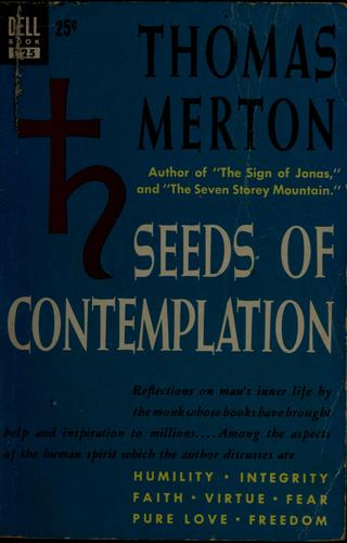Seeds of contemplation