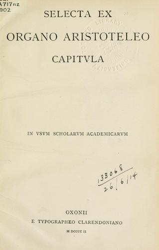Selecta ex Organo Aristoteleo capitula