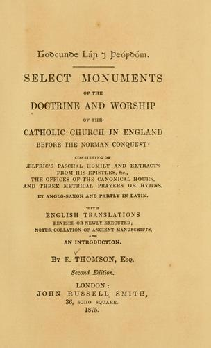 Download Select monuments of the doctrine and worship of the Catholic Church in England before the Norman Conquest