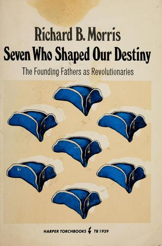 Seven who shaped our destiny
