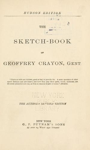 The sketch-book of Geoffrey Crayon, gent. i.e. W. Irving.