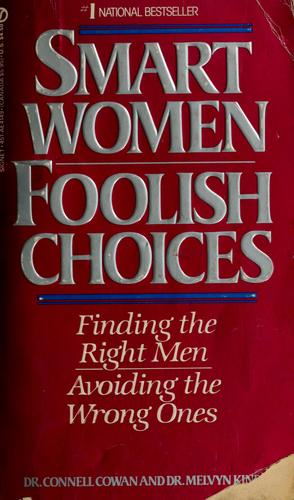 Smart women, foolish choices by Connell Cowan