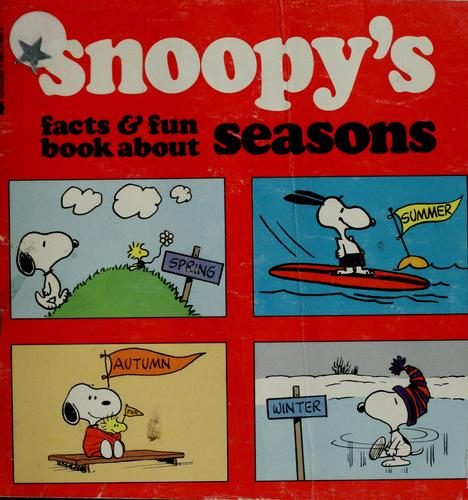 Snoopy's Facts and Fun Book About Seasons