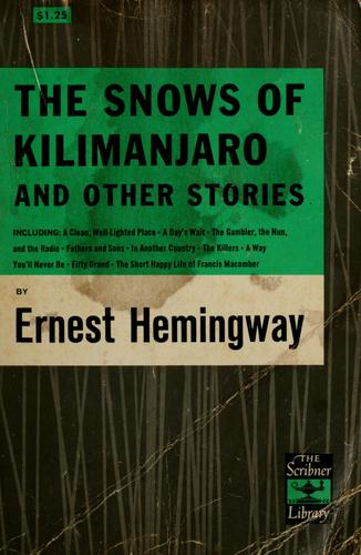 The snows of Kilimanjaro, and other stories.