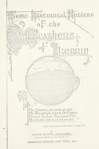 Some historical notices of the O'Meaghers of Ikerrin …