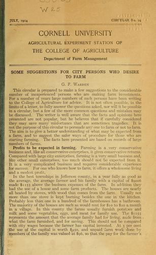 Some suggestions for city persons who desire to farm by George F. Warren