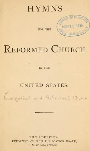 Hymns for the Reformed Church in the United States by Reformed Church in the United States