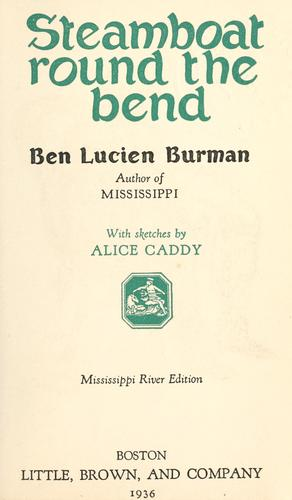 Steamboat round the bend by Ben Lucien Burman
